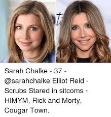 Cougar Town Memes - sarah chalke 37 elliot reid scrubs stared in sitcoms himym