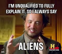 Giorgio A Tsoukalos Meme - the ancient aliens guy giorgio tsoukalos i m unqualified to fully