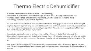 Built In Dehumidifiers For Basements by Gurin Thermo Electric Dehumidifier 1100 Cubic Feet