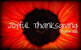 joyful thanksgiving psalm 100 shepherd presbyterian