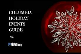 the ultimate guide to events in columbia 2016