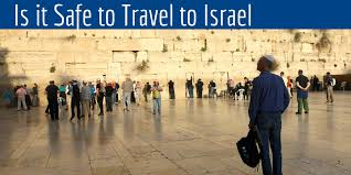 Is it safe to travel to israel messiah 39 s mandate