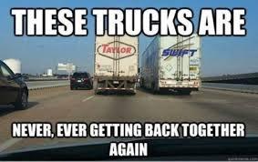 Funny Truck Memes - these trucks meme