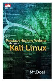 buku panduan be jual buku panduan hacking website dengan kali linux oleh mr doel