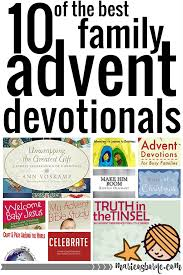 10 of the best family advent devotionals marie osborne