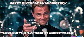 Meme Grandmother - 50 best happy birthday memes happy wishes