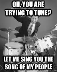 Drummer Meme - annoying drummer memes quickmeme