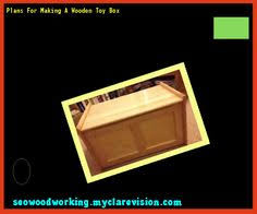 Making Wood Toy Boxes by Wooden Toy Box Plans Free 083813 Woodworking Plans And Projects