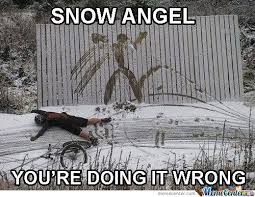 Funny Snow Memes - snow angel by nevenem meme center