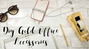 Diy Desk Accessories by Diy Gold Office Desk Accessories Youtube