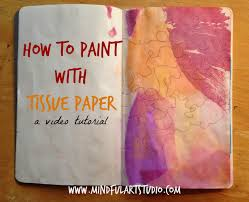 art tutorial painting with tissue paper