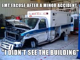 Ambulance Meme - emt s hear the darndest things album on imgur