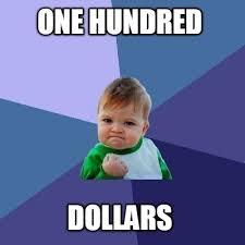 Create A Meme Online - meme faces one hundred dollars