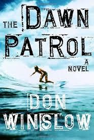 dawn patrol don winslow