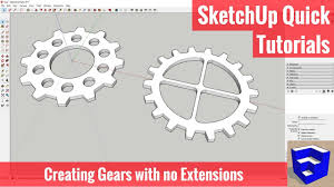 creating gears in sketchup without plugins or extensions