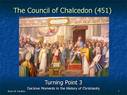 Council Of Chalcedon Teachings Turning Point 3 The Council Of Chalcedon 451