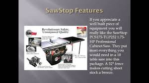 sawstop professional cabinet saw 1 75 hp sawstop pcs31230 tgp252 3 hp professional cabinet saw review youtube