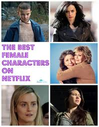 best thanksgiving movies on netflix the best female characters on netflix in honor of international