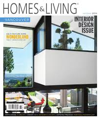 Home Design Jobs Vancouver Homes U0026 Living Vancouver October November 2014 Issue By Homes