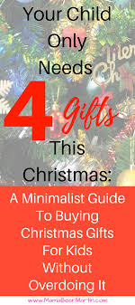 your child only needs 4 gifts this a guide to buying