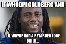 Lil Wayne Be Like Memes - if whoopi goldberg and lil wayne had a retarded love child