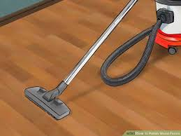how to wood floors 11 steps with pictures wikihow