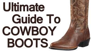 how to wear cowboy boots ultimate guide to the western boot