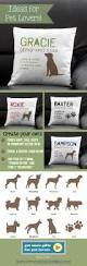 Cushion Pets Best 25 Dog Pillows Ideas On Pinterest Pet Names For Lovers