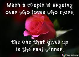 wedding quotes quote garden when a is arguing who who more the one that