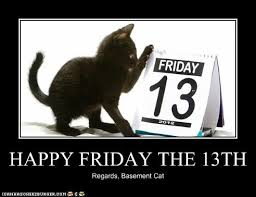 Friday The 13th Memes - happy friday the 13th i can has cheezburger