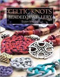 celtic knots for beaded jewellery suzen millodot 9781844480548
