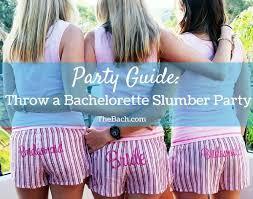 best 25 bachelorette slumber parties ideas on pinterest