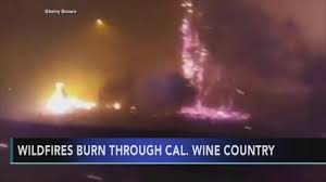 California Wildfires Burn Cars by At Least 15 Dead As Wildfires Rage In California 6abc Com