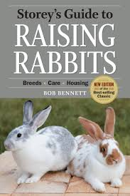 Rabbit Hutch Plans For Meat Rabbits Storey U0027s Guide To Raising Rabbits 4th Edition Bob Bennett