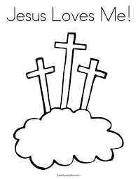 easter coloring pages religious jesus loves me coloring page twisty noodle