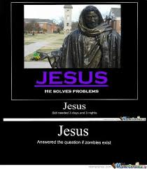 Zombie Jesus Meme - zombie jesus by linkforce87 meme center