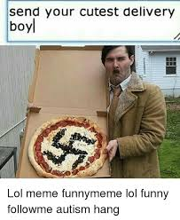 Delivery Meme - send your cutest delivery boy lol meme funnymeme lol funny followme