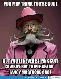 Funny Mustache Memes - pink suit fancy mustache cool funnies pinterest pink suit