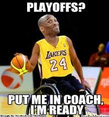 Kobe Bryant Injury Meme - nba memes kobe meme of the day kobe says put me in coach i m