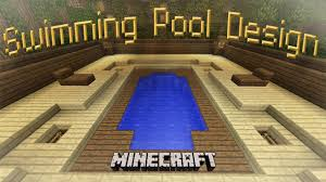 minecraft how to make a cool swimming pool design minecraft