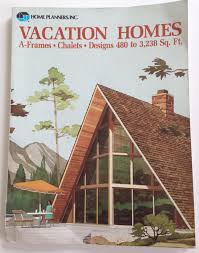 Home Planners Inc House Plans by Mid Century Modern Vacation Home Plans A Frames House Design Book