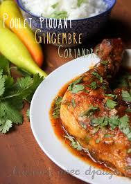 cuisiner avec du gingembre poulet au gingembre frais recettes viande blanche oeuf viande