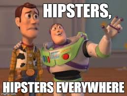 Meme Hipster - hipsters hipsters everywhere imgflip