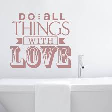 do all things with love wall sticker by wall art do all things with love wall sticker