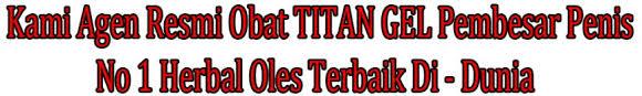 alamat toko acheng 082241611105 jual titan gel asli medan