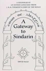 a gateway to sindarin a grammar of an elvish language from jrr