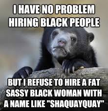 Sassy Black Woman Meme Generator - livememe com confession bear