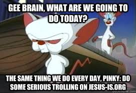 Pinky And The Brain Meme - beautiful pinky and the brain meme gee brain what are we going to