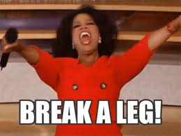 Good Luck Meme - break a leg good luck gif find share on giphy
