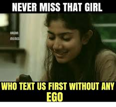 Memes About Texting - never miss that girl uasan memes who text us first without any ego